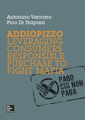 Addiopizzo. Leveraging consumers responsible purchase to fight mafia