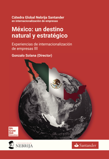 Mexico: Un destino natural y estratégico