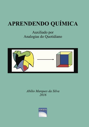 APRENDENDO QUIMICA Auxiliado por Analogias do Quotidiano