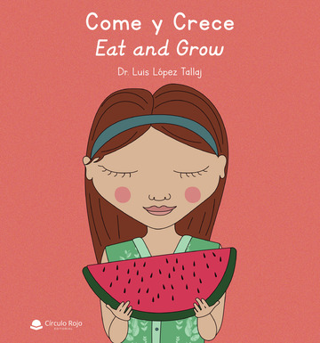 Come y crece | Eat and grow