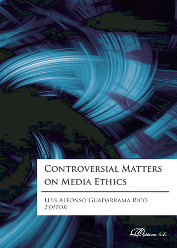 Controversial Matters on Media Ethics.