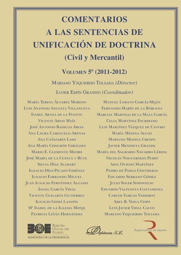 Comentarios a las Sentencias de Unificación de Doctrina. Civil y Mercantil. Volumen 5. 2011-2012.