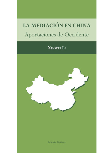 La mediación en China.Aportaciones de Occidente