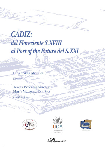 Cádiz: del Floreciente S.XVIII al Port of the Future del S.XXI.