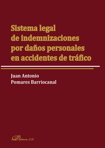 Sistema legal de indemnizaciones por daños personales en accidentes de tráfico.