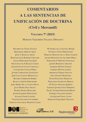 Comentarios a las Sentencias de Unificación de Doctrina. Civil y Mercantil. Volumen 7. 2015.