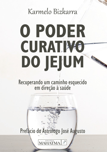 O Poder Curativo do Jejum