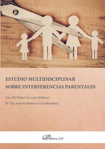 Estudio multidisciplinar sobre interferencias parentales.